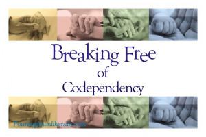 Breaking-Free-Codependency.jpg