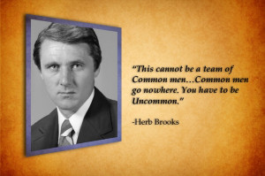 Herb Brooks QuoteBrooks Great Quotes, Hockey Jat, Herbs Brooks Great ...