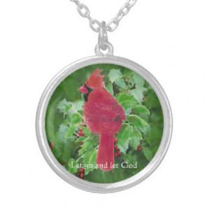 Cardinal Red Bird Inspiring Quote Let Go Let God Custom Necklace