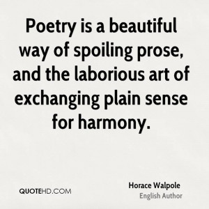 ... prose, and the laborious art of exchanging plain sense for harmony