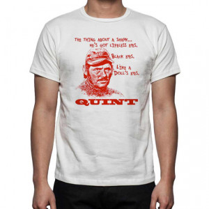 Jaws Robert Shaw's Quint Quote T Shirt
