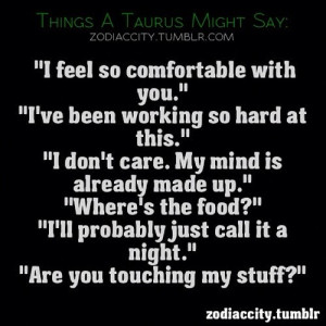 taurus zodiac sign quotes