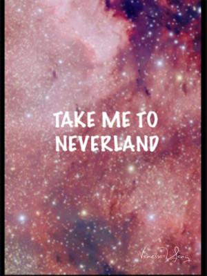Take Me To Neverland Galaxy Group of: take me to neverland