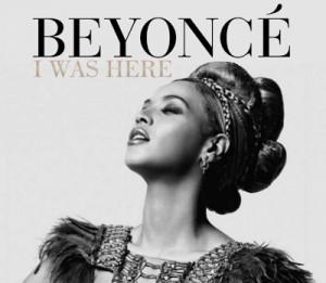 SINGLE: BEYONCE - I WAS HERE