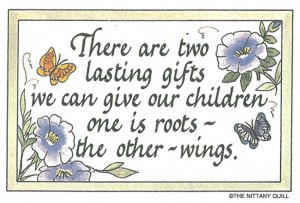 Roots and Wings Quotes