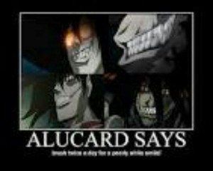 Alucard Hellsing Abridged Quotes