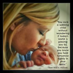 good quote to remember on those sleepless nights with newborn babies ...