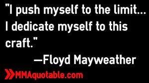 floyd+mayweather+quotes+dedication+to+craft.jpg