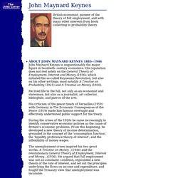 John Maynard Keynes Quotes. John Maynard Keynes. John Maynard Keynes ...