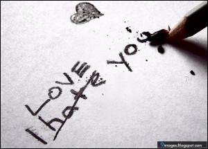 quote, i-love-you, i-hate-you, heart, art