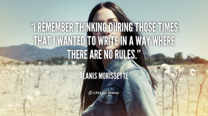 remember thinking during those times that I wanted to write in a way ...