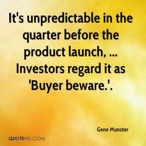... before the product launch, ... Investors regard it as 'Buyer beware