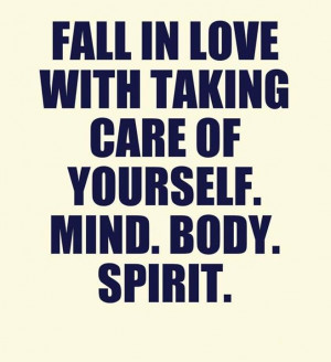... in-love-with-taking-care-of-yourself-life-quotes-sayings-pictures.jpg