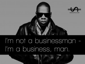 Jay Z Rapper Quotes Sayings About Yourself Businessman Business