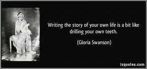 Writing the story of your own life is a bit like drilling your own ...