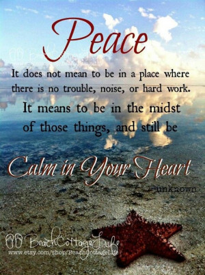 Peace...Calm in Your Heart
