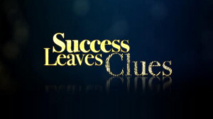"Tony Robbins says, ""Success and failure leave clues. If you do what ..."