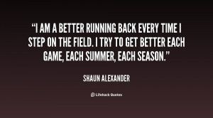 quote-Shaun-Alexander-i-am-a-better-running-back-every-58867.png
