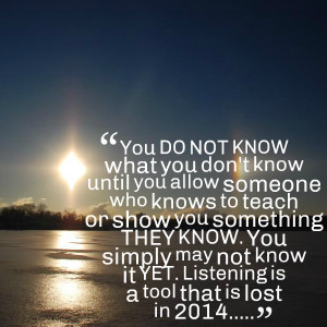 Quotes Picture: you do not know what you don't know until you allow ...