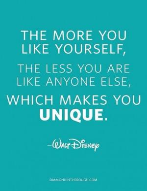 ... else, which makes you unique. -Walt Disney #disney #quote #unique
