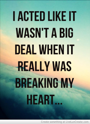 You Broke My Heart Quotes
