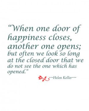 Helen Keller Quote on happiness. So true.