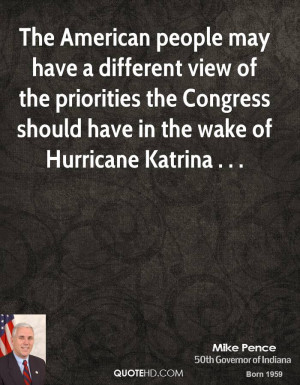 The American people may have a different view of the priorities the ...