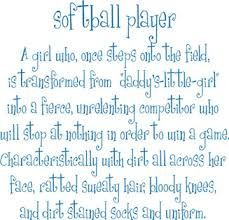 Fastpitch Softball Quotes And Sayings