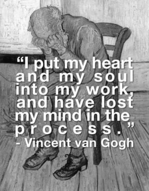 art quote mypost Van Gogh re-upload insanity vinvent van gogh