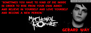Gerard Way Quote My Chemical Romance Profile Facebook Covers