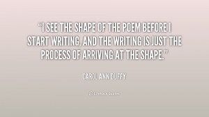 ... , and the writing is just t... - Carol Ann Duffy at Lifehack Quotes