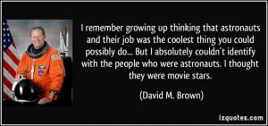 More David M. Brown Quotes