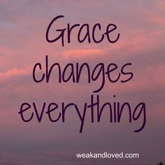 god's grace quotes   ... and Loved: We wear masks for safety. But ...