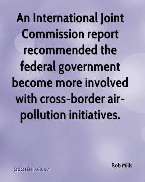 Bob Mills - An International Joint Commission report recommended the ...