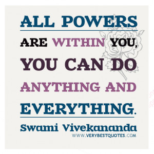 quotes, POWER quotes, All powers are within you, you can do anything ...