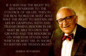 The logical result of natural rights. Murray Rothbard