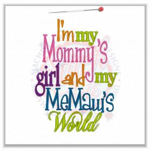 Sayings (4721) Mommy's Girl MeMaw's World 5x7
