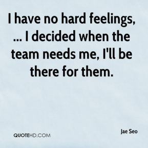jae-seo-quote-i-have-no-hard-feelings-i-decided-when-the-team-needs ...
