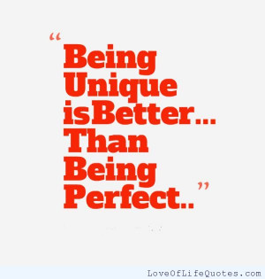 Being-unique-is-better-than-being-perfect.jpg