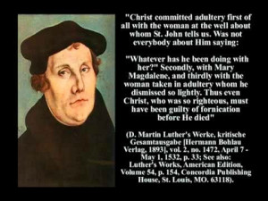Another example of Luther's heresy against our Lord)