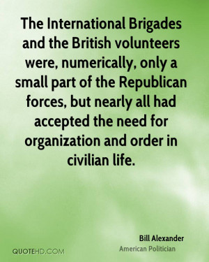 The International Brigades and the British volunteers were ...