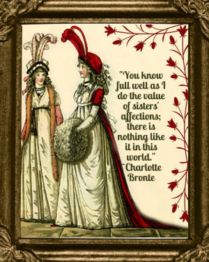 Sisters' Affections A Charlotte Bronte Quote and Regency Fashion ...