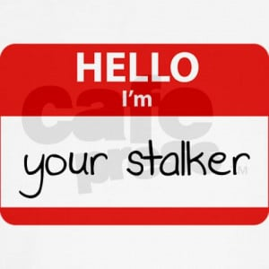 Stalker Sayings