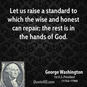 add to george. Quotes From President Washington . George Washington ...