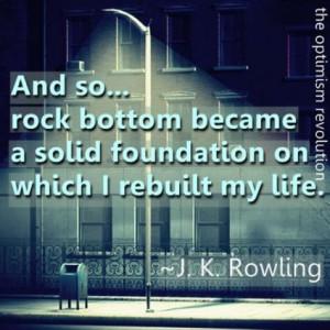Rock Bottom became a solid foundation