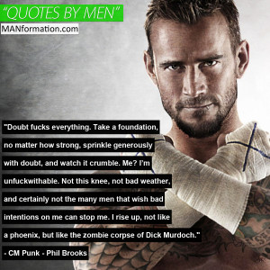 Be Unfuckwithable Be Unfuckwithable CM Punk Phil Brooks