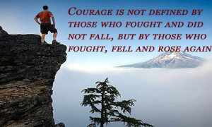 Inspirational Quote #19 : Courage