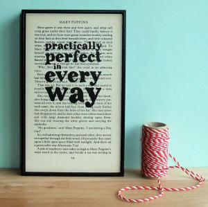 Practically Perfect' Mary Poppins Quote Art from notonthehighstreet ...