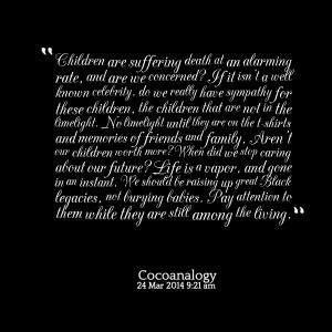 Quotes Picture: children are suffering death at an alarming rate, and ...