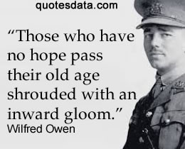 wilfred owen quotes all a poet can do today is warn wilfred owen